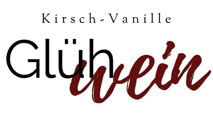Etiketten Kirsch Vanille Glühwein