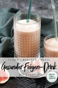 Gesunder Feigen Drink mit Mandeln