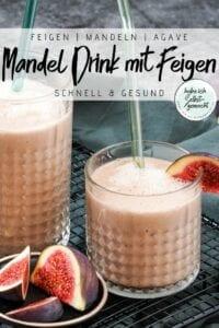 Mandel Drink mit Feigen