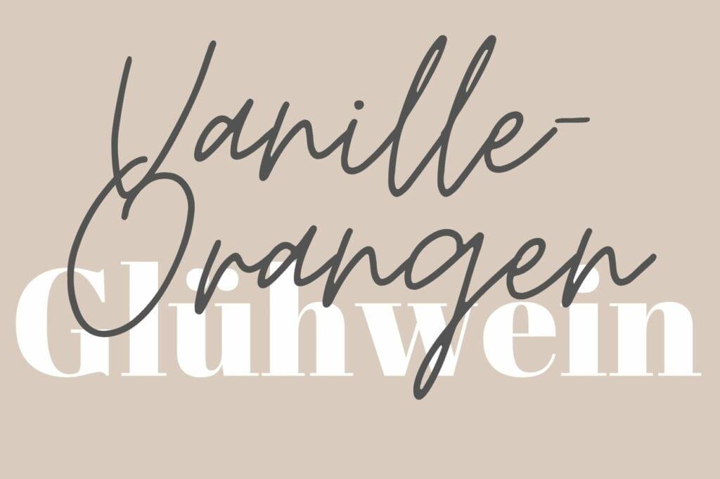 Etikett Vanille-Orangen Glühwein