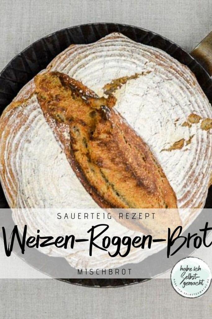 Weizen-Roggen Brot mit Sauerteig