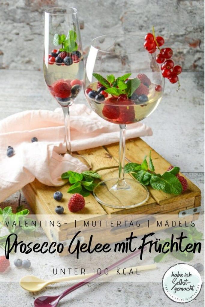 Prosecco Gelee mit Früchten