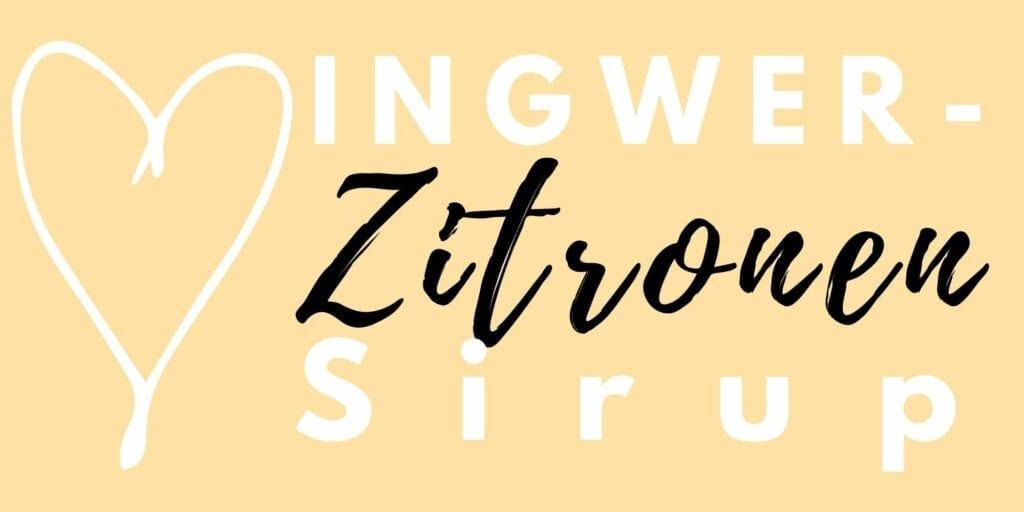 Etikett für den Ingwer-Zitronen Sirup
