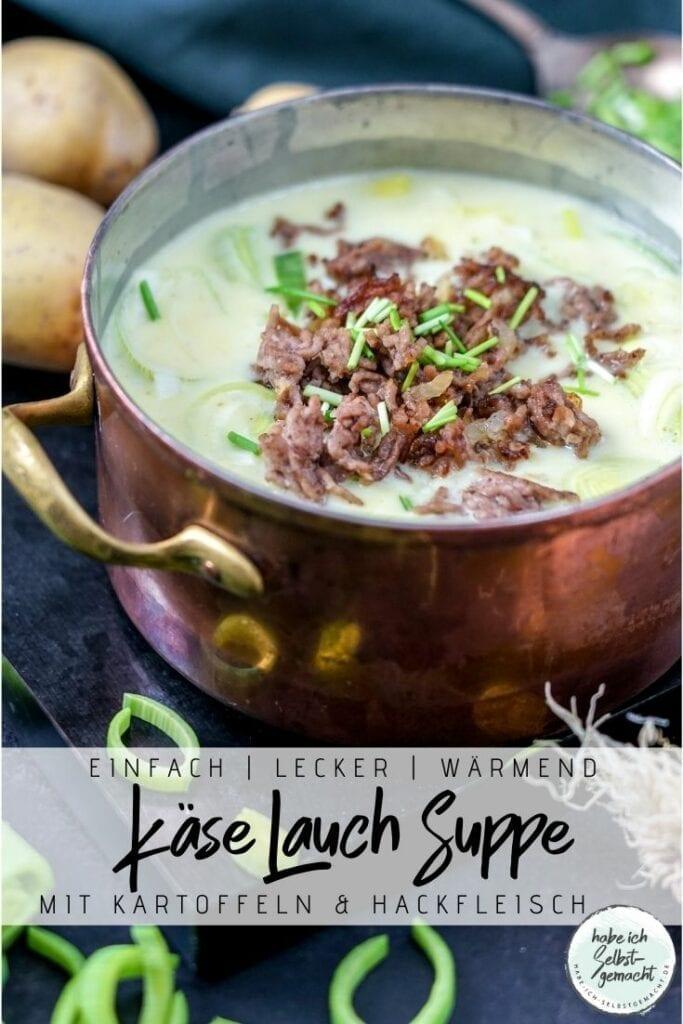 Käse Lauch Suppe mit Hackfleisch