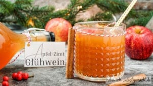 Apfel Zimt Glühwein