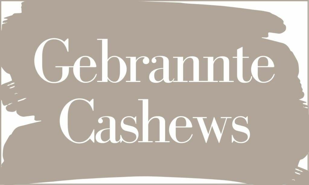 Etikett Gebrannte Cashews (groß)