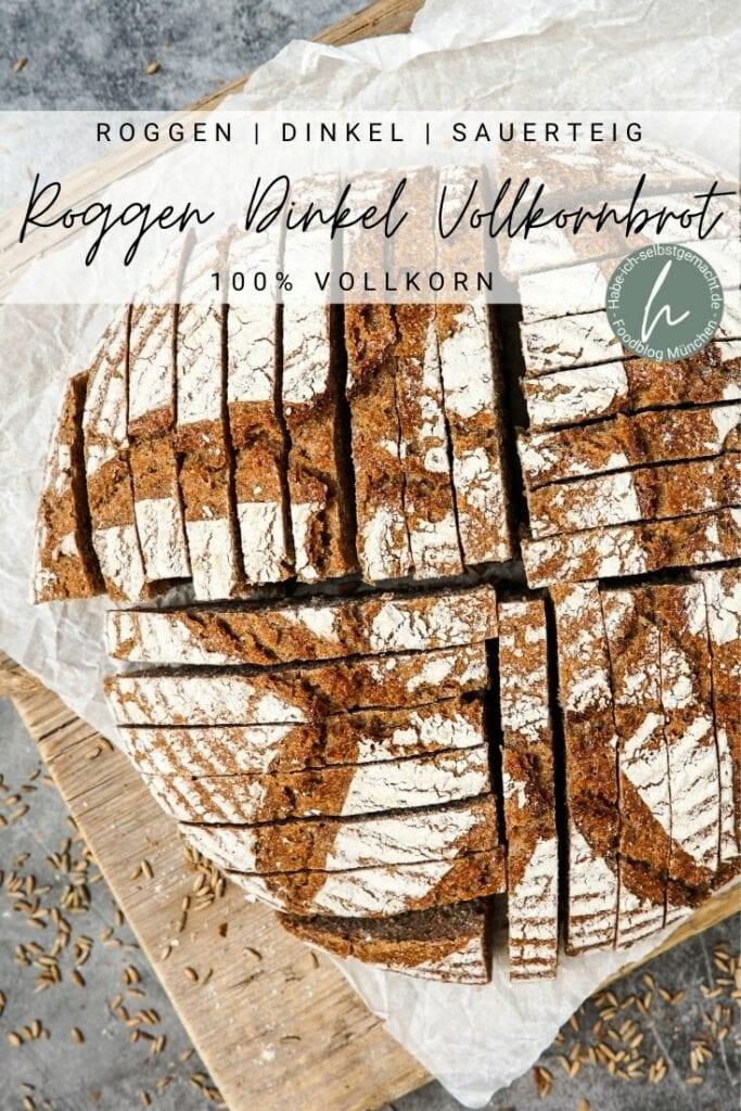 Roggen Dinkel Vollkornbrot mit Sauerteig