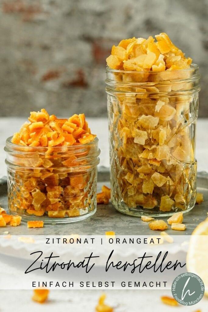 Orangeat und Zitronat selber machen
