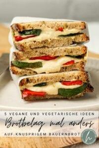 5 vegane und vegetarische Brotbelag Ideen