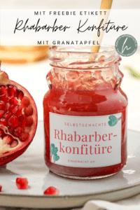 Rhabarber Konfitüre mit Granatapfel
