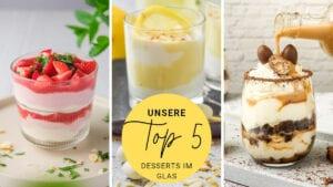 Top 5 Desserts im Glas