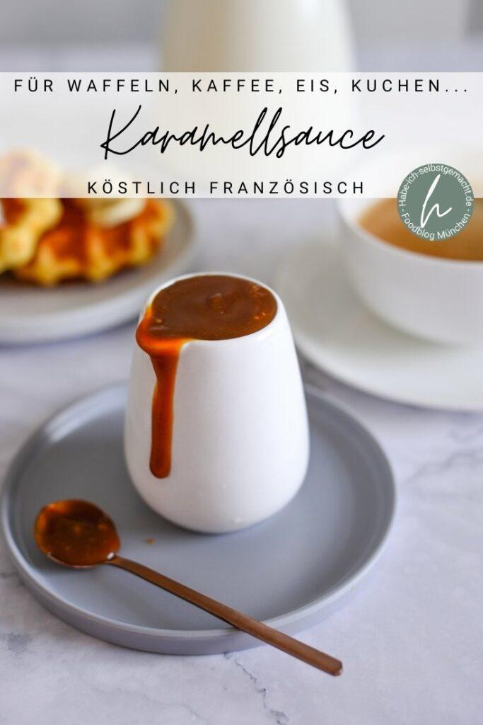 Köstliche französische Karamellsauce