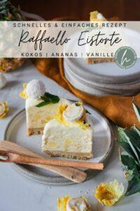 Eistorte mit Raffaellos und Ananas