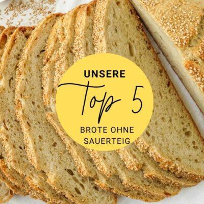 Top 5 Brotbacken mit Hefe ohne Sauerteig