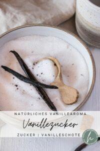 Vanillezucker einfach selber machen